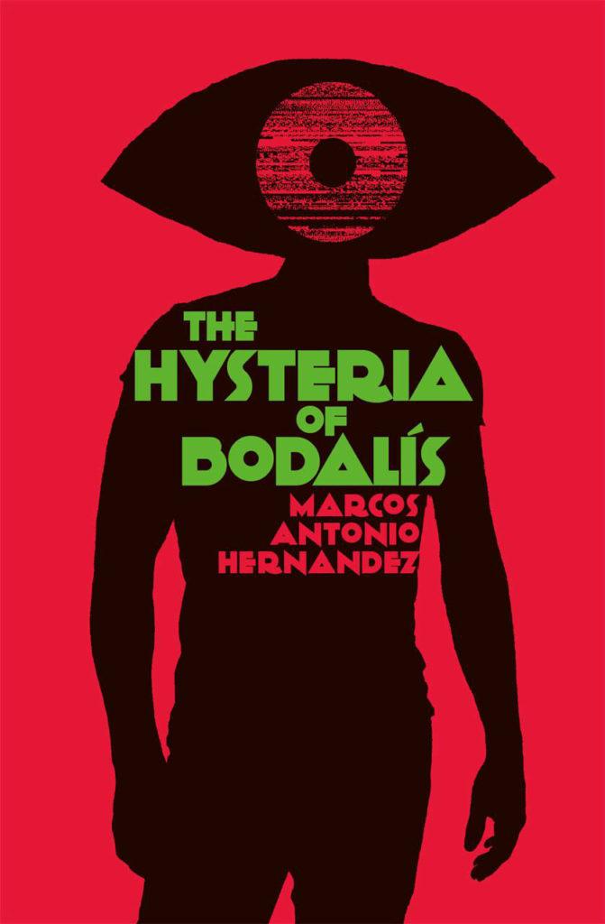 The Hysteria of Bodalís