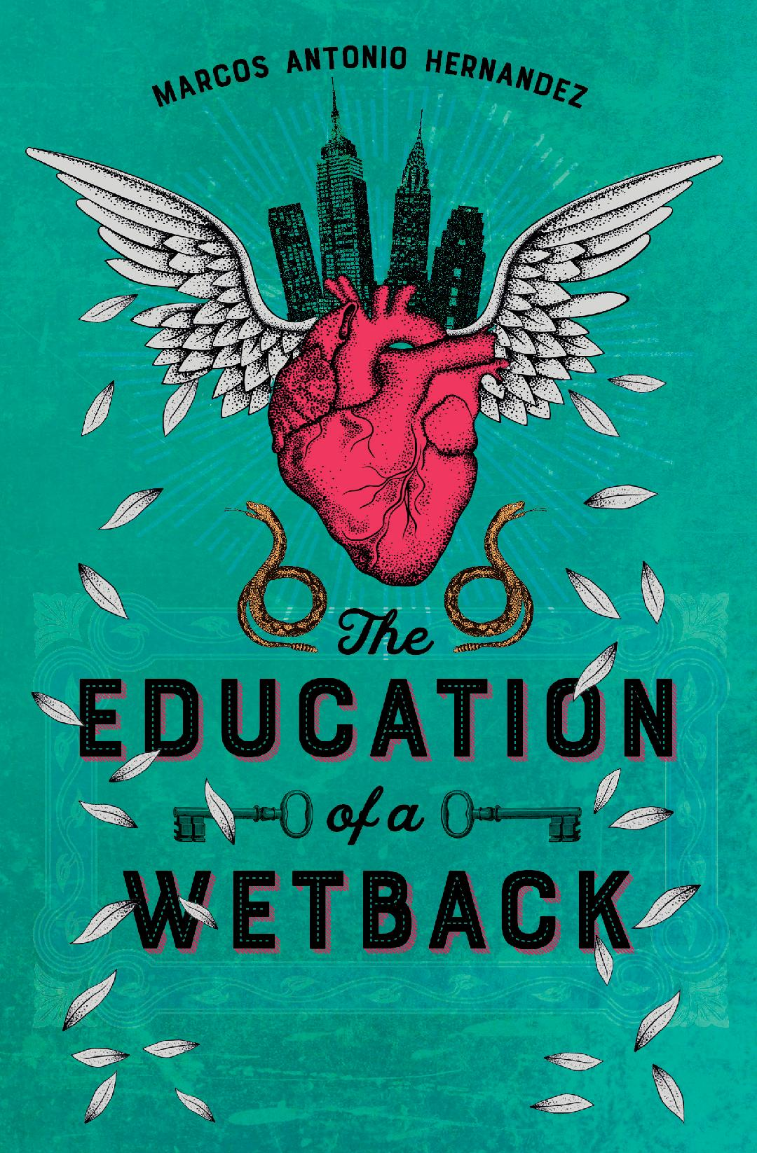 Education of a Wetback